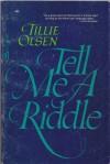 Tell Me a Riddle - Tillie Olsen
