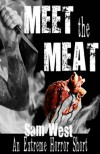 Meet The Meat: An Extreme Horror Short - Leoni Design Studio, Sam West