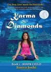 Karma & Diamonds - Moon Child: Book 1 - Smita Joshi