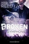 Broken Symphonies: Drums. Beats. Kisses - Abbi W. Reed