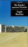Die Kinder Unseres Viertels - Nagib Machfus