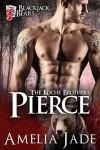 Blackjack Bears: Pierce (Koche Brothers Book 1) - Amelia Jade