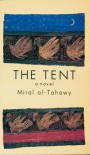 The Tent - Miral Tahawi