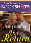 The Return (BookShots Flames) - Erin Knightley