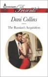 The Russian's Acquisition - Dani Collins