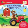 Old MacDonald had a Farm: A Sing 'N Learn Book - Baby Genius