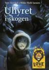 Uhyret i skogen - Tore Aurstad, Rikke Fjeld Jansen
