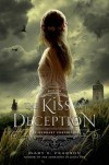 The Kiss of Deception (The Remnant Chronicles) - Mary E. Pearson