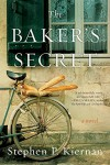 The Baker's Secret: A Novel - Stephen P. Kiernan