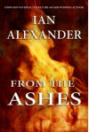 From the Ashes - Ian Alexander, Joshua Graham
