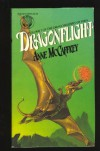 Dragonflight (Pern: Dragonriders of Pern, #1) - Anne McCaffrey