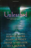 Unleashed - Rebecca York;Susan Kearney;Diane Whiteside;Lucy Monroe