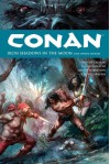 Conan Volume 10: Iron Shadows in the Moon (Conan (Dark Horse Unnumbered)) - Timothy Truman