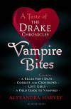 Vampire Bites: A Taste of the Drake Chronicles - Alyxandra Harvey
