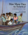 How Many Days to America?: A Thanksgiving Story - Eve Bunting