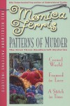 Patterns of Murder: Crewel World / Framed in Lace / A Stitch in Time - Monica Ferris