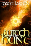 Witch Hunt (Hayle Coven, #2) - Patti Larsen