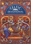 Celtic Devotional: Daily Prayers and Blessings - Caitlín Matthews