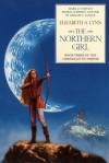 The Northern Girl - Elizabeth A. Lynn