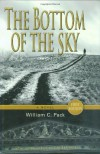 The Bottom of the Sky - William C. Pack