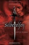 Zeit der Rebellen (Chronik der Silberelfen, #1) - Zeit der Rebellen, Yvonne Hergane