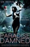 Paradise Damned - S.M. Reine