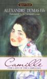 Camille: The Lady of the Camellias - Edmund Gosse, Alexandre Dumas-fils, Alexandre Dumas