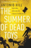 The Summer of Dead Toys - Antonio Hill, Laura McGloughlin