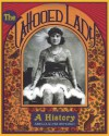 The Tattooed Lady: A History - Amelia Klem Osterud