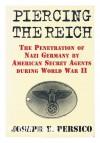 Piercing the Reich - Joseph E. Persico