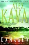 Damaged: A Maggie O'Dell Novel (Maggie O'Dell Novels) - Alex Kava