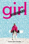 Girl Overboard - Justina Chen Headley