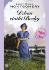 Dzban ciotki Becky - Ewa Fiszer, L.M. Montgomery
