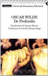 De profundis - Oscar Wilde, Camilla Salvago Raggi, Jacques Barzun