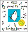 Your Personal Penguin - Sandra Boynton