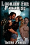 Looking for Paradise (Pardise) - Tianna Xander