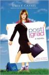 Post Grad - Emily Cassel