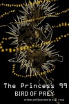 The Princess 99 - Zee Rose