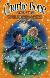 Charlie Bone and the Wilderness Wolf (The Children of the Red Kng, #6) - Jenny Nimmo