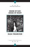 House of Day, House of Night - Olga Tokarczuk, Antonia Lloyd-Jones