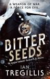 Bitter Seeds (Milkweed Triptych) by Tregillis, Ian (2012) Paperback - Ian Tregillis