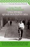 Una storia quasi soltanto mia - Licia Pinelli, Piero Scaramucci