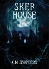 Sker House - C.M. Saunders