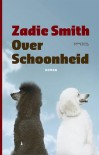 Over schoonheid - Zadie Smith, Monique Eggermont