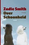 Over schoonheid - Zadie Smith, Monique Eggermont