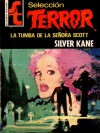 La tumba de la señora Scott - Silver Kane