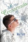 At the Crossroads - Max Pierce