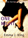 One Night - Emma J. King