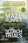 The Maze Runner and The Scorch Trials: The Collector's Edition - James Dashner