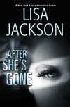After She's Gone (West Coast Series) - Lisa Jackson
